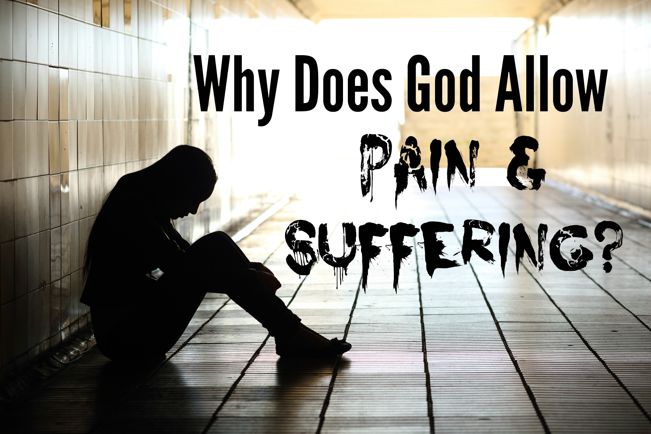 why does god allow evil Frequently asked questions why does god make people suffer my child is suffering is it because i have sinned if god is a god of love, why is there so much evil.